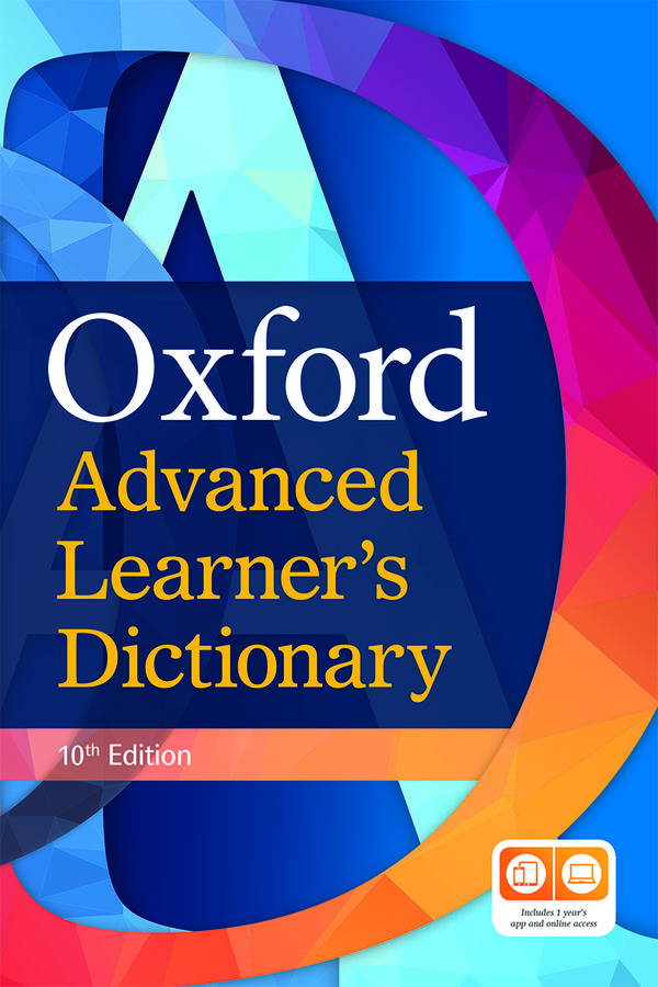 Oxford Advanced Learner's Dictionary (Tenth edition)