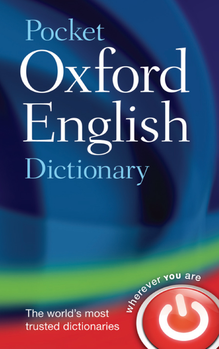 Pocket Oxford English Dictionary (Eleventh edition)
